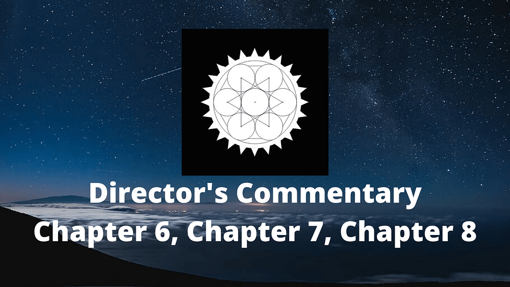Director's Commentary 6, 7, 8
